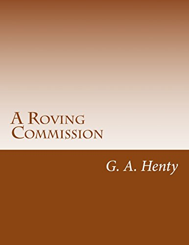 9781499328226: A Roving Commission