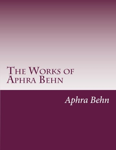 9781499329070: The Works of Aphra Behn