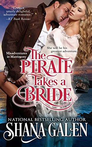 9781499329476: The Pirate Takes A Bride (Misadventures in Matrimony) (Volume 4)