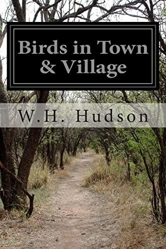 9781499330977: Birds in Town & Village
