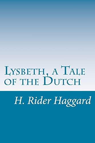 9781499331806: Lysbeth, a Tale of the Dutch