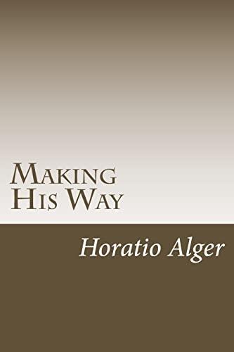 Making His Way: Alger, Horatio