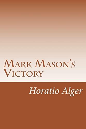 9781499332339: Mark Mason's Victory