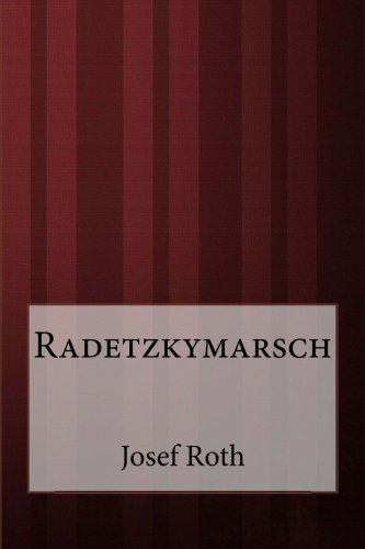 9781499332773: Radetzkymarsch (German Edition)