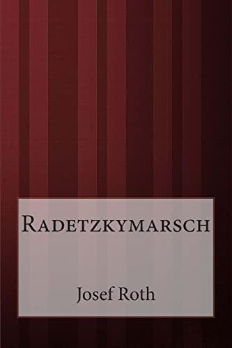 9781499332773: Radetzkymarsch (German Edition)