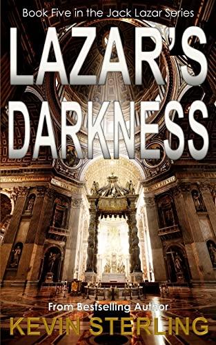 Lazar's Darkness (Jack Lazar Series) (Volume 5): Kevin Sterling
