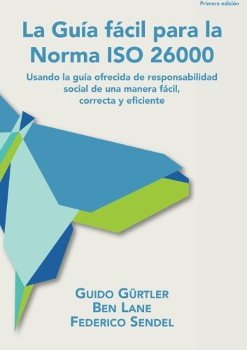 La Gu?a f?cil para la Norma ISO: Gurtler, Guido