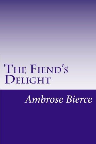 9781499339635: The Fiend's Delight