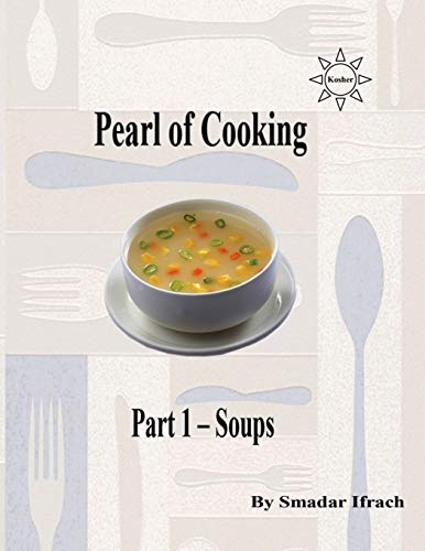 9781499339956: pearl of cooking - part 1 - soups: English (pearl of cooing) (Volume 32)