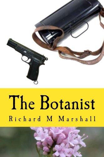 9781499341782: The Botanist