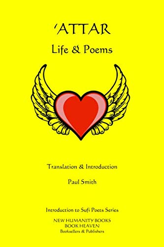 Attar: Life Poems (Paperback): Paul Smith