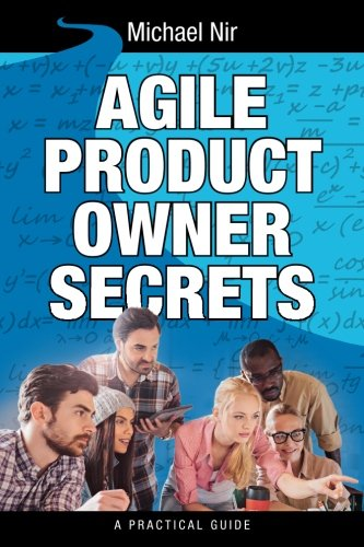 9781499345711: Agile Product Owner Secrets: Valuable Proven Results for Agile Management Review