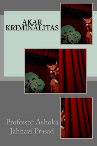 9781499346497: Akar Kriminalitas