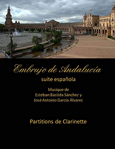 Embrujo de Andalucia - Suite Espanola -Partitions: Jose Antonio Garcia
