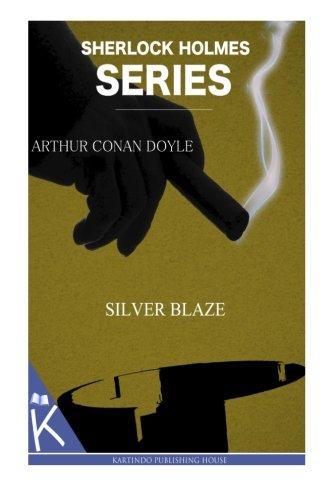 9781499347647: Silver Blaze