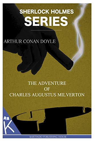 9781499347715: The Adventure of Charles Augustus Milverton