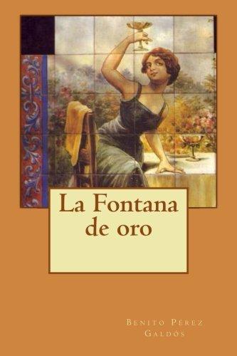 9781499347920: La Fontana de oro (Spanish Edition)