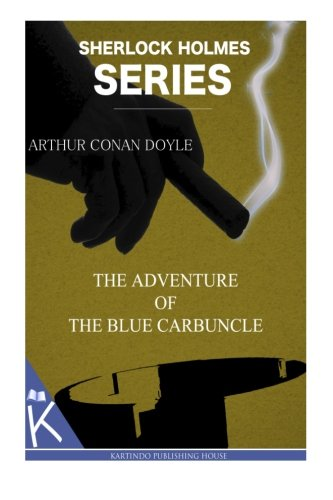 9781499348040: The Adventure of the Blue Carbuncle