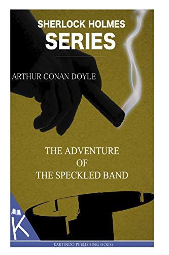 9781499348774: The Adventure of the Speckled Band