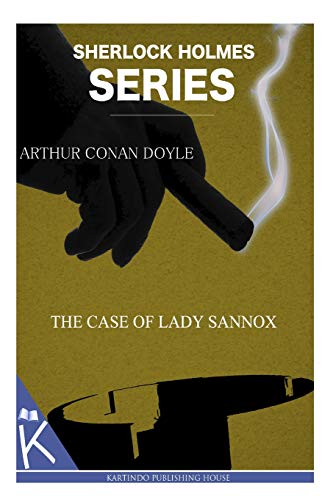 9781499348880: The Case of Lady Sannox