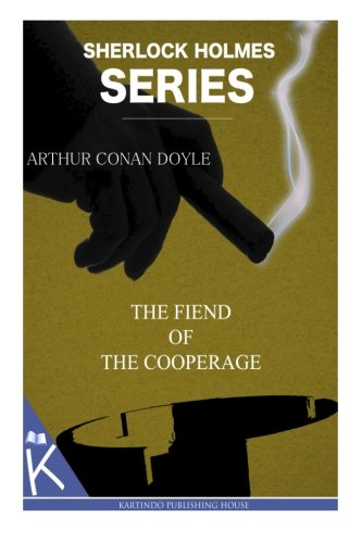 9781499349139: The Fiend of the Cooperage