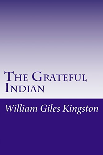 9781499350159: The Grateful Indian