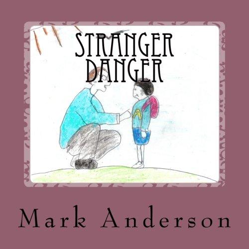9781499351446: Stranger Danger