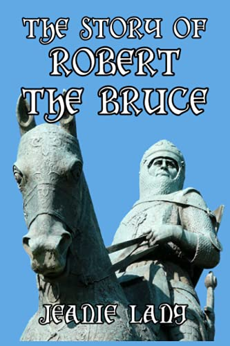 The Story of Robert the Bruce (Paperback)