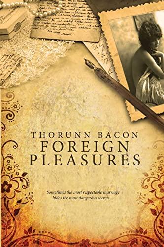 Foreign Pleasures: Thorunn Bacon