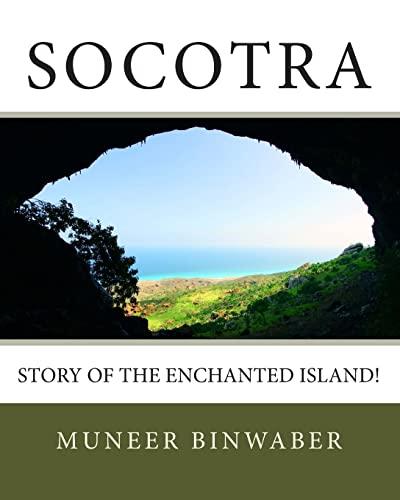 9781499355321: Socotra: Story of the enchanted Island!