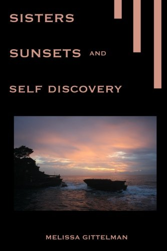 9781499356656: Sisters, Sunsets, and Self Discovery