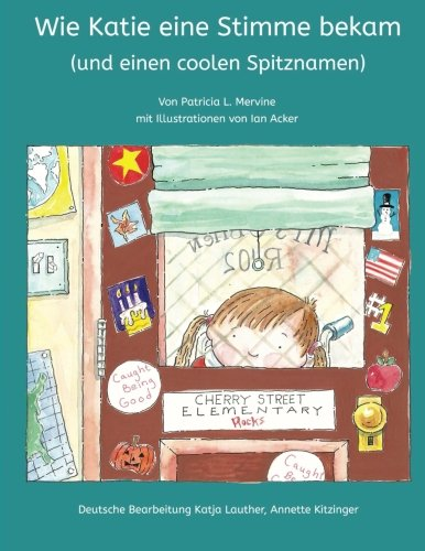 9781499356724: How Katie Got a Voice (and a cool new nickname): [German edition]