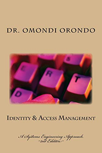 9781499357066: Identity & Access Management: A Systems Engineering Approach