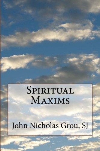 9781499360479: Spiritual Maxims