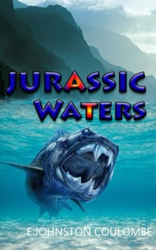 Jurassic Waters: E. Johnston Coulombe