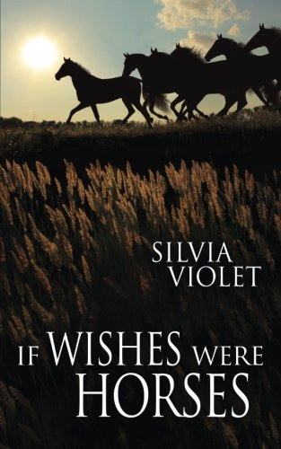 9781499362466: If Wishes Were Horses