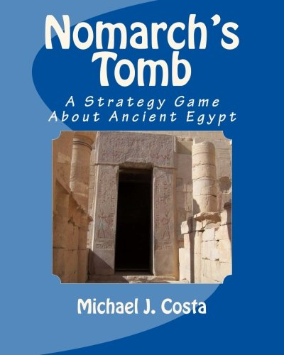 9781499362480: Nomarch's Tomb: A Strategy Game About Ancient Egypt