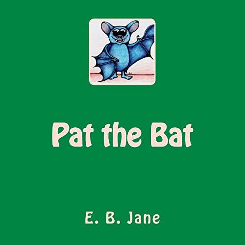 9781499362954: Pat the Bat