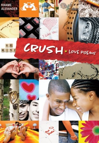 Crush: Love Poems for Teenagers