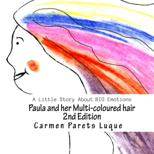 9781499364958: Paula and her Multi-coloured Hair
