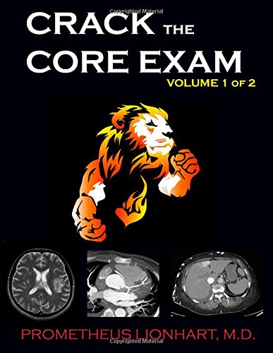 9781499369090: Crack the Core Exam - Volume 1: Strategy guide and comprehensive study manual