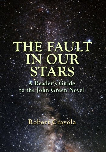 9781499369625: The Fault in Our Stars: A Reader's Guide to the John Green Novel