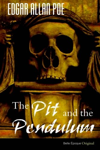 9781499370386: The Pit and the Pendulum