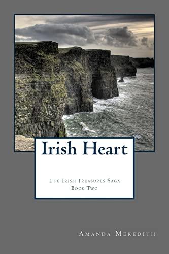 9781499373660: Irish Heart: Irish Treasures Saga Book Two (Volume 2)