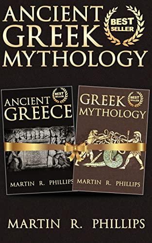 9781499375077: Ancient Greek Mythology: Discover the Secrets of Ancient Greece and Greek Mythology