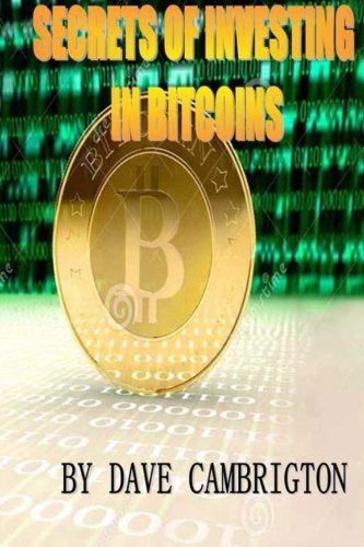 Secrets Of Investing In Bitcoins: Engliah Version 1: Rockky Roy