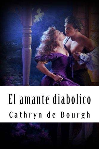 9781499376890: El amante diabolico: Romance erótico victoriano