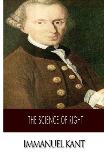 The Science of Right: Immanuel Kant