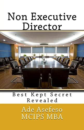 Non Executive Director: Best Kept Secret Revealed: Asefeso McIps Mba,
