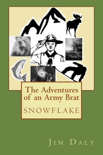 The Adventures of an Army Brat: snowflake: Daly, Jim